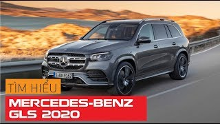 MERCEDES-BENZ GLS 2020: Đỉnh cao SUV cỡ lớn | Whatcar.vn