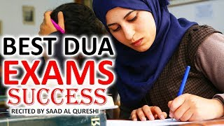 AMAZING DUA FOR EXAM SUCCESS ~ Every Student Must Listen!!!!