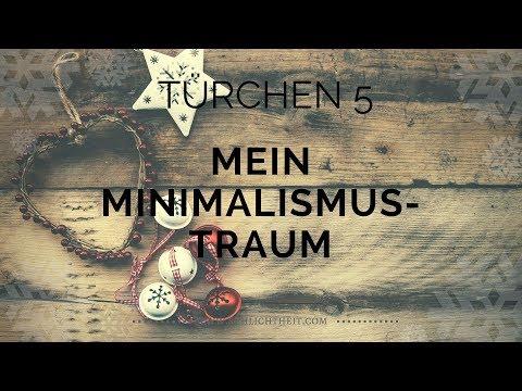 Mein Minimalismus-Traum - Adventskalender Türchen 5 - Minimalismus-Vlog#026