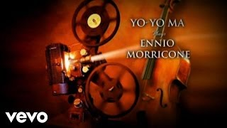 Yo Yo Ma Yo Yo Ma Plays Ennio Morricone Epk