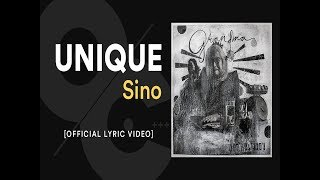 UNIQUE - Sino [Official Lyric Video]