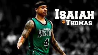 """Isaiah Thomas - """"If You Could See Me Now"""" ᴴᴰ 