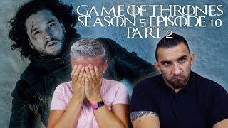 Game of Thrones Season 5 Episode 10 'Mother's Mercy' Part 2 REACTION!!