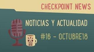Noticias videojuegos: CheckPoint News #16