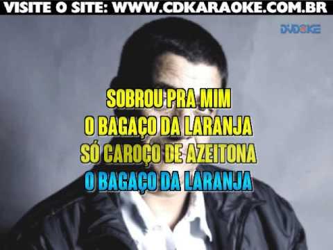 Zeca Pagodinho   Bagaço Da Laranja