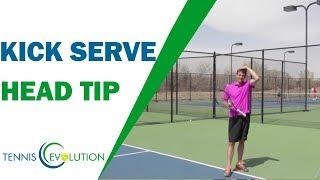 Kick Serve Head Tip (DO THIS!) | TENNIS SERVE