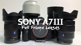 Sony A7iii - Best Full Frame lenses to buy