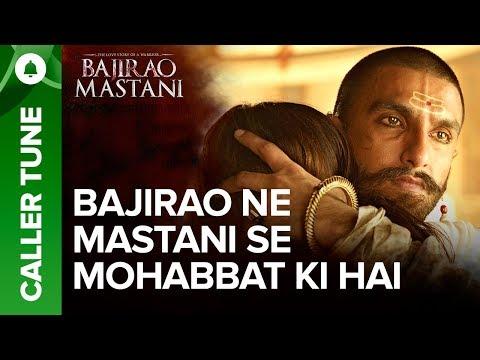 "Set ""Bajirao Ne Mastani Se Mohabbat Ki Hai"" As Your Caller Tune | Bajirao Mastani"
