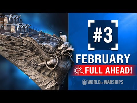 Full Ahead! Deals and Missions of February #3 | World of Warships