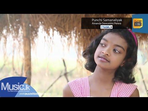 Punchi Samanaliyak - Amanda Dewumini Perera