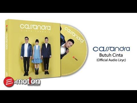 download lagu Cassandra - Butuh Cinta (Official Audio Lyric) gratis