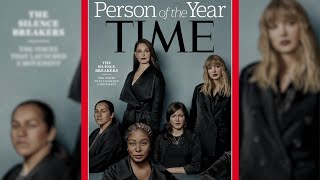"""TIME Person Of The Year: """"The Silence Breakers"""""""