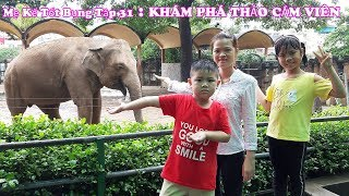 Stepmother And Childrens Go To The Zoo | Me At The Zoo | Thao Cam Vien Ho Chi Minh City