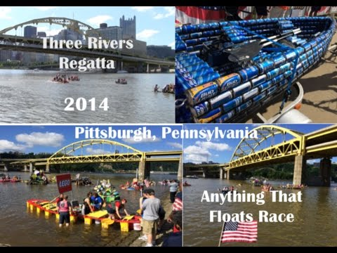 Three Rivers Regatta Pittsburgh Pa. ANYTHING THAT FLOATS Race