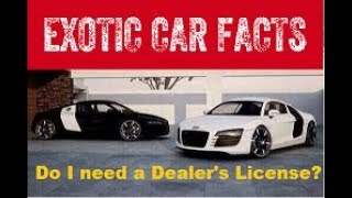Should you be an exotic car dealer or an exotic car broker?