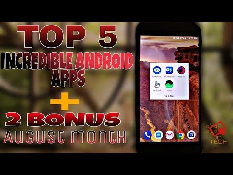 Top 5 Incredible Apps of August 2018 |JD TECH |HINDI