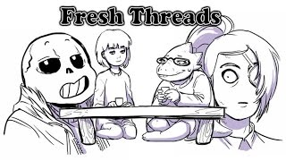 【Undertale Comic Dub】- Fresh Threads