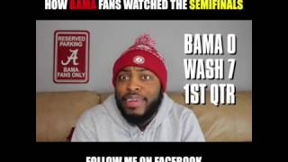 How Bama Fans Watched The SemiFinals