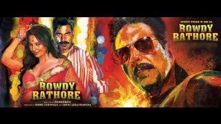 Rowdy Rathore - Rowdy Rathore | Official Trailer | Akshay Kumar - Sonakshi Sinha