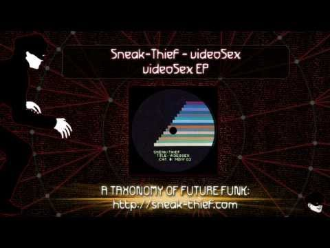 Sneak-thief - Videosex video