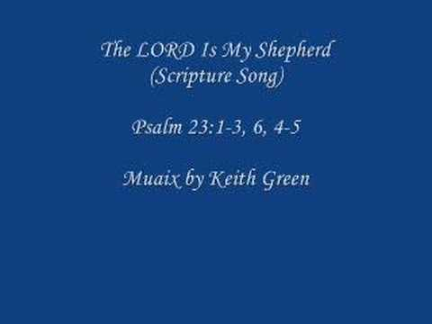 The Lord Is My Shepherd (Scripture Song)