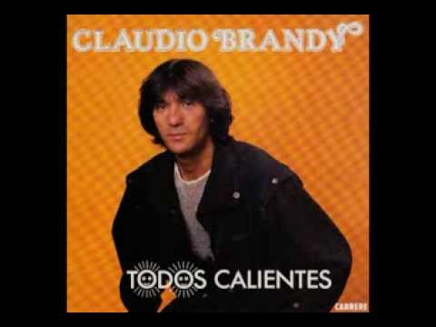 Claudio Brandy - Todos Calientes (Version Italienne) | Italo Disco on 7""