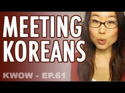 Meeting Koreans & How to say