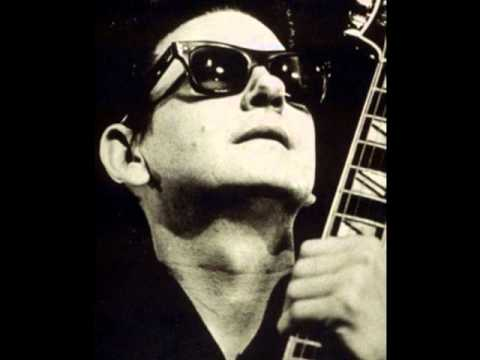 Roy Orbison - Sugar Love
