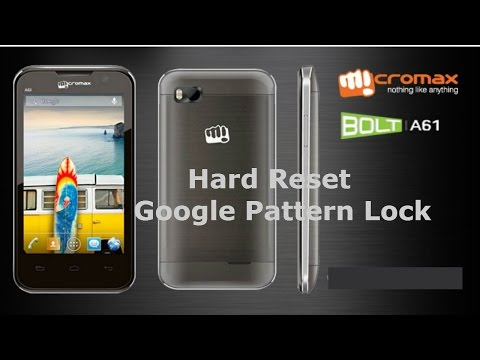 How to Hard Reset Micromax Bolt A61   Unlock Google Pattern Lock Micromax A61