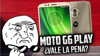 ¿El J2 de Motorola? Moto G6 Play ¿Vale la pena REALMENTE? ANÁLISIS REAL | CALIDAD PRECIO