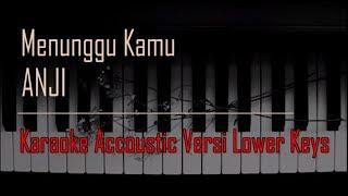 Anji - Menunggu Kamu Karaoke Versi Lower Keys