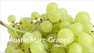 Austin Marc - Grapes