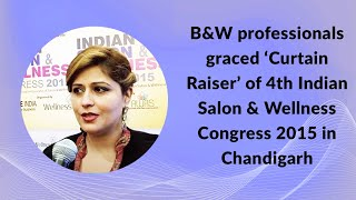 B W professionals graced Curtain Raiser