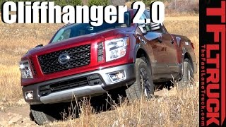 2017 Nissan Titan PRO-4X Takes on the Extreme Cliffhanger 2.0 Off-Road Review
