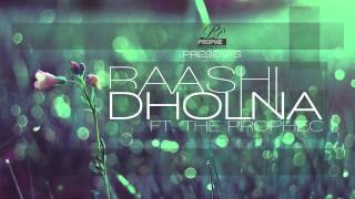 Raashi ft. The PropheC - Dholna