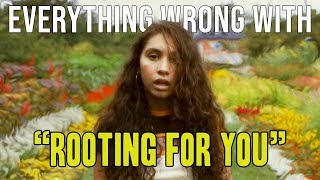 "Everything Wrong With Alessia Cara - ""Rooting For You"""