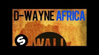D-wayne - Africa (Original Mix)