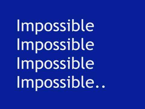 Shontelle - Impossible (with lyrics) Music Videos
