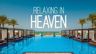 RELAXING IN HEAVEN !!!
