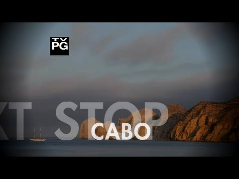 Next Stop - Next Stop: Cabo San Lucas, Mexico | Next Stop Travel TV Series Episode #016