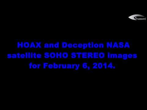 HOAX and Deception NASA satellite SOHO STEREO images for February 6, 2014