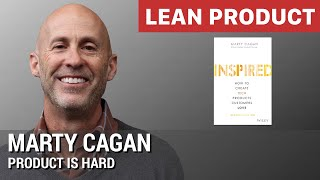 """Product is Hard"" by Marty Cagan at Lean Product Meetup"