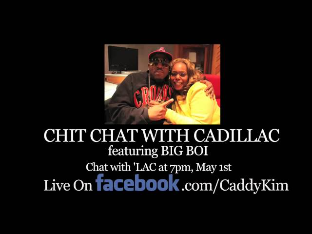 """Chit Chat with Cadillac"" (Featuring Big Boi) ~Promo~"