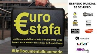 €UROESTAFA, #UnDocumentalIncomodo (DOCUMENTAL COMPLETO HD)