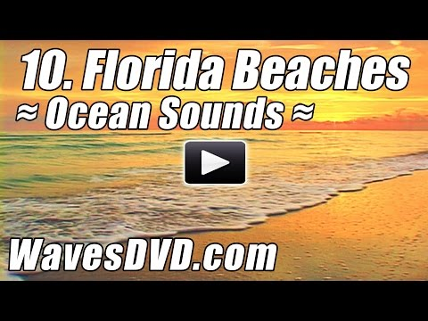 10 - Best FLORIDA BEACHES 1 - WAVES DVD Relaxation Nature Videos relaxing ocean sounds - Relax Beach