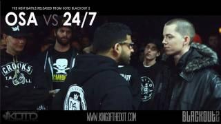 KOTD - Rap Battle - Osa vs 24/7