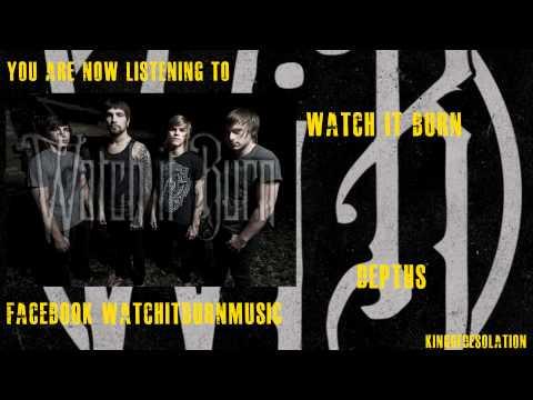 Watch It Burn - Depths [2012][HD][Lyrics]