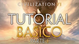 Civilization VI   Tutorial basico   Parte 1