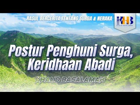 Rasul Bercerita Tentang Surga (bagian terakhir) POSTUR PENGHUNI SURGA, KERIDHAAN ABADI