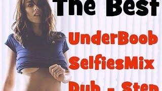 Best Underboob Selfies Compilation - Boobs - UNDER BOOB - HOTT _ #Underboobs